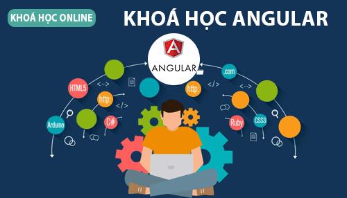 Khóa học lập trình web với Angular
