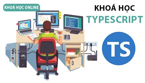 Khóa học lập trình Typescript