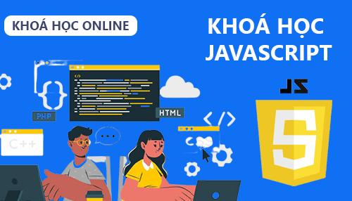 Khóa học lập trình JavaScript