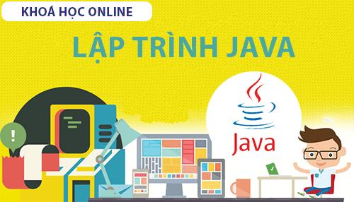 Khóa học Java cơ bản đến nâng cao